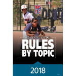 2018 Softball Rules by Topic