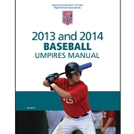 2013-2014 Baseball Umpires Manual (Due In Stock October 2012)