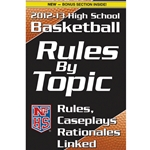 2012-2013 Basketball Rules By Topic (Due In Stock August 2012)
