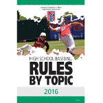 2016 Baseball Rules By Topic