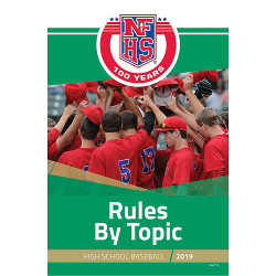 2019 Baseball Rules by Topic