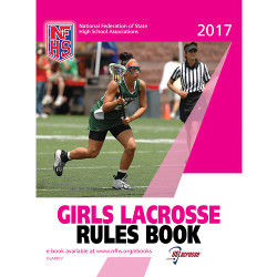 2017 Girls Lacrosse Rule Book