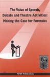 Value of Speech, Debate & Theatre Activities: Making the Case for Forensics